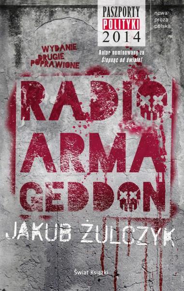 """Czy żyjesz w bańce? – Jakub Żulczyk – """"Radio Armageddon"""" [recenzja]"""