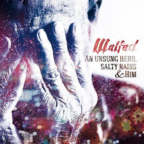 "Na imię mu liść… – Walfad – ""An Unsung Hero, Salty Rains & Him"" [recenzja]"