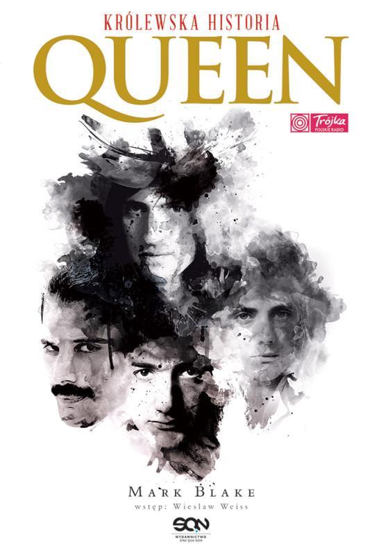 """Nagie oblicze Królowej rocka – Mark Blake – """"Queen. Królewska historia"""" [recenzja]"""