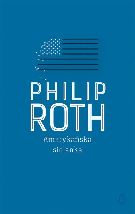 "Amerykański koszmar – Philip Roth – ""Amerykańska sielanka"" [recenzja]"
