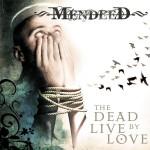 """Przerwana lekcja metal core'a – Mendeed – """"This War Will Last Forever"""" [recenzja]"""