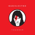 """W tym wszystkim jest alchemia – NUN Electro – """"Thunder"""" EP [recenzja]"""