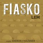 """Ludzkość to dobry żart – Stanisław Lem – """"Fiasko"""" [recenzja]"""