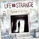 "Wielogłosem o…: ""Life is Strange. Odcinek 4: The Dark Room"""