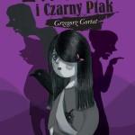 """Historia, jakich niewiele – Grzegorz Gortat – """"Ewelina i Czarny Ptak"""" [recenzja]"""