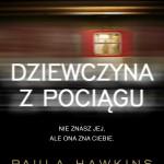 """Obietnica szumu – Paula Hawkins – """"Dziewczyna z pociągu"""" [recenzja]"""