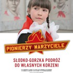 """[ZAKOŃCZONY] Idole z dzieciństwa – """"Pionierzy marzyciele"""" – KONKURS"""