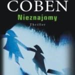 """Brzydka prawda – Harlan Coben – """"Nieznajomy"""" [recenzja]"""