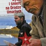 Ostatnie szaleństwo Stalina – Tomasz Grzywaczewski – Życie i śmierć na Drodze Umarłych [recenzja]