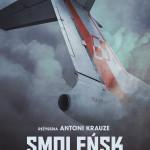 """""""Smoleńsk"""" – znamy oficjalny plakat produkcji"""