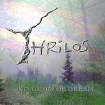 """Perła sprzed dwóch dekad – Thrilos – """"Kingdom of Dream"""" [recenzja]"""