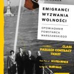 """W poszukiwaniu swojego miejsca – Stefan Tadeusz Meissner – """"Emigranci. Wyzwania wolności"""" [recenzja]"""