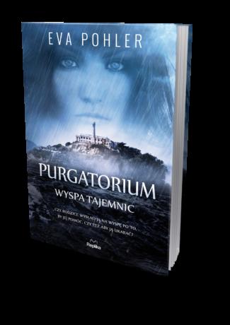 """A jaki będzie Twoj czyściec? – Eva Pohler – """"Purgatorium. Wyspa Tajemnic"""" WYNIKI KONKURSU"""