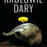"""Orientalne fantasy z rozbudowanym światem – Ken Liu – """"Królowie Dary"""" [recenzja]"""