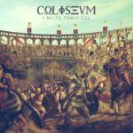 """Arena nienawiści – Coliseum – """"I Hate Them All"""" [recenzja]"""