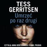 "Gorączka khaki – Tess Gerritsen – ""Umrzeć po raz drugi"" [recenzja]"