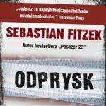 """Czy warto zapomnieć? – Sebastian Fitzek – """"Odprysk"""" [recenzja]"""