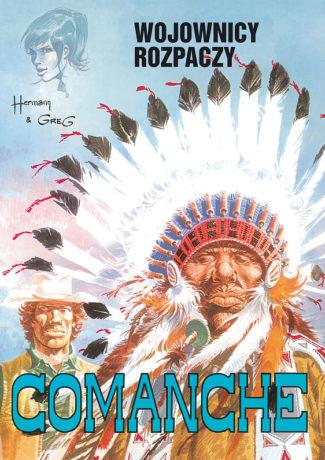 """Trzy piątki – Greg, Hermann – """"Comanche – 2 – Wojownicy rozpaczy"""" [recenzja]"""