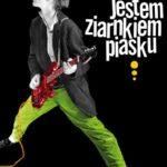 """Szczere zapiski – Dariusz Dusza – """"Jestem ziarnkiem piasku"""" [recenzja]"""