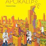 """Architektura niepokoju – Tom Kaczynski – """"Testując apokalipsę"""" [recenzja]"""