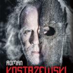 """Skąd ja go znam? – Roman Kostrzewski, Mateusz Żyła – """"Głos z ciemności"""" [recenzja]"""
