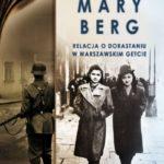 """Relacja z getta – Mary Berg – """"Pamiętnik. Relacja o dorastaniu w warszawskim getcie""""[recenzja]"""