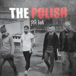 """Za mało wstrząśnięte, za mało zmieszane – The Polish – """"99 lat"""" [recenzja]"""