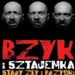 """Pół żartem, pół serio – Bzyk i Sztajemka – """"Stary, Zły i Brzydki"""""""