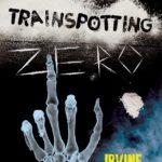 """""""Trainspotting zero"""" od dziś w księgarniach!"""