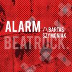 """Bartas Szymoniak – nowy album """"Alarm"""" – wygraj płytę! [KONKURS]"""
