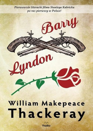 "Kronika rodzinna – William Makepeace Thackeray – ""Barry Lyndon"" [recenzja]"