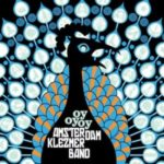 """Sięgając pamięcią – Amsterdam Klezmer Band – """"oyoyoy"""" [recenzja]"""