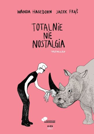 """Odważna bestia – Wanda Hagedorn, Jacek Frąś – """"Totalnie nie nostalgia"""" [recenzja]"""