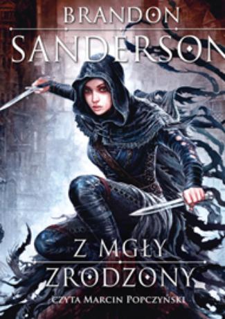 """Świetne fantasy – Brandon Sanderson – """"Z mgły zrodzony"""" [recenzja]"""