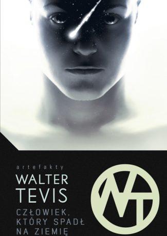 """Wyobcowanie – Walter Tevis – """"Człowiek, który spadł na Ziemię"""" WYNIKI KONKURSU"""
