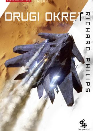 """Science fiction dla początkujących – Richard Phillips – """"Drugi Okręt"""" [recenzja]"""