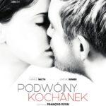 """Erotyczny thriller czy romantyczny dramat? –  FrançoisOzon – """"Podwójny kochanek"""" [recenzja]"""