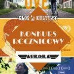 2 Wiosny Aurory i Głosu Kultury – WYNIKI KONKURSU