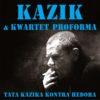 Kazik i Kwartet ProForma prezentują nowy teledysk!