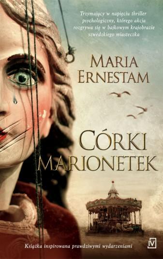 """Trochę na wyrost –  Maria Ernestam – """"Córki marionetek"""" [recenzja]"""