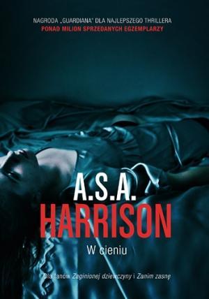 """Każdy świat ma dwa końce – A.S.A. Harrison – """"W cieniu"""" [recenzja]"""