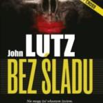 """Randka ze śmiercią – John Lutz – """"Bez śladu"""" [recenzja]"""