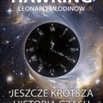 """Od żółwia do czarnej dziury – Stephen Hawking, Leonard Mlodinow – """"Jeszcze krótsza historia czasu"""" [recenzja]"""