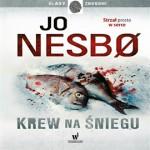 """Wielogłosem o…: """"Krew na śniegu"""" Jo Nesbø"""