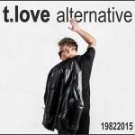 Premiera najnowszego teledysku T.Love Alternative