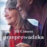 """Nuda alert! – Jill Ciment – """"Przeprowadzka"""" [recenzja]"""