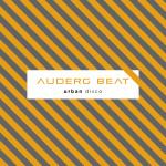 """Zaangażowane disco – Auderg Beat – """"Urban disco"""" [recenzja]"""