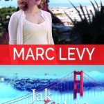 """Uwierz w ducha – Marc Levy – """"Jak w niebie"""" [recenzja]"""