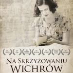 """Obsypany nagrodami film """"Na skrzyżowaniu wichrów"""" od 11 marca w kinach!"""