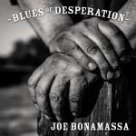 "Początek desperacji – Joe Bonamassa – ""Blues of Desperation"" [recenzja]"